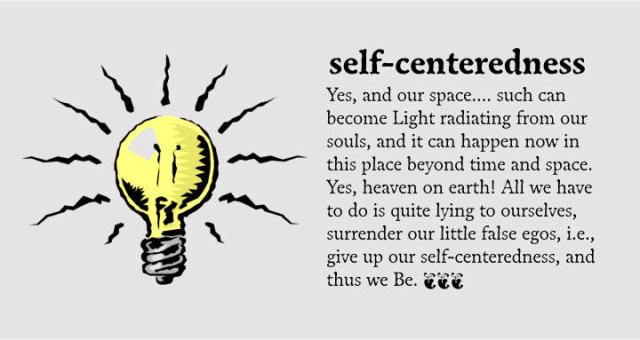 Self-centeredness 2